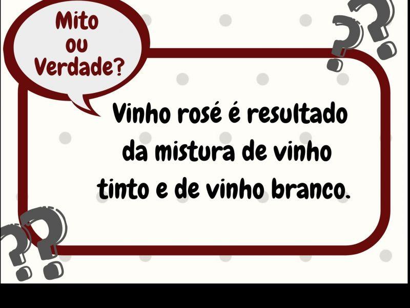 Foto Mito ou Verdade? Vinho rosé é resultado da mistura de vinho tinto e de vinho branco