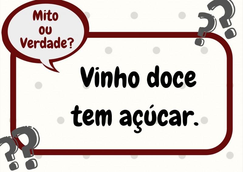 Foto de capa Mito ou Verdade? Vinho doce leva açúcar