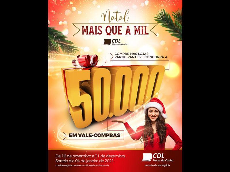 Foto CDL Flores da Cunha sorteará R$ 50 mil em vale compras