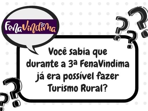 Foto Você sabia que durante a 3ª FenaVindima já era possível fazer Turismo Rural?