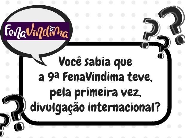 Foto Você sabia que a 9ª FenaVindima teve, pela primeira vez, divulgação internacional?