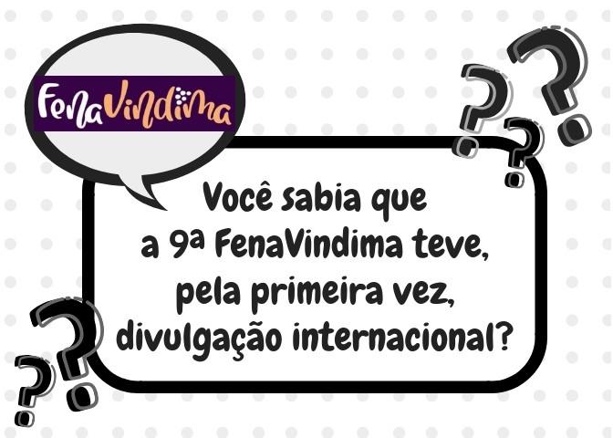 Foto de capa Você sabia que a 9ª FenaVindima teve, pela primeira vez, divulgação internacional?