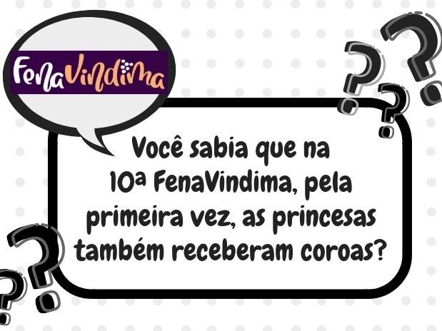 Foto Você sabia que na 10ª FenaVindima, pela primeira vez, as princesas também receberam coroas?