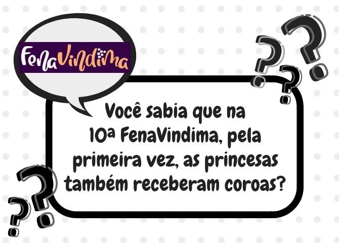 Foto de capa Você sabia que na 10ª FenaVindima, pela primeira vez, as princesas também receberam coroas?