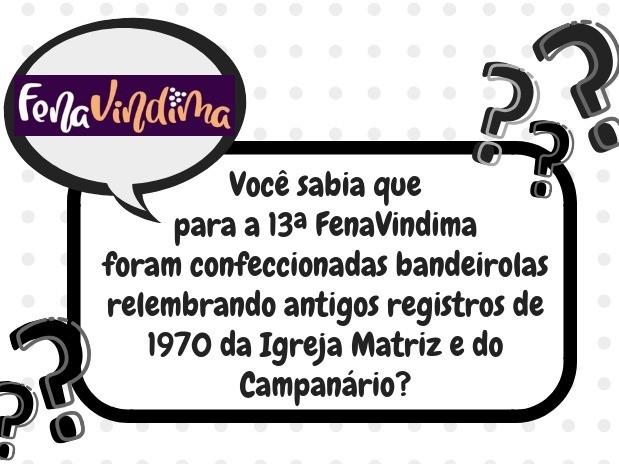 Foto Você sabia que para a 13ª FenaVindima foram confeccionadas bandeirolas relembrando antigos registros de 1970 da Igreja Matriz e do Campanário?