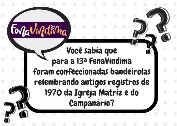 Foto de capa Você sabia que para a 13ª FenaVindima foram confeccionadas bandeirolas relembrando antigos registros de 1970 da Igreja Matriz e do Campanário?