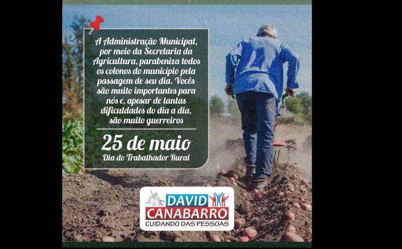 Foto de capa da notícia 25 DE MAIO   DIA DO TRABALHADOR RURAL