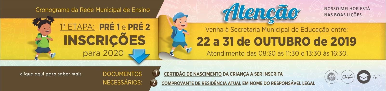 Banner 2 - Inscrições Pré Escola 2020 - 2