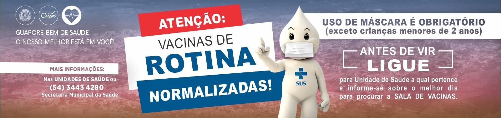 Banner 8 - Vacinação ROTINA - Liberadas