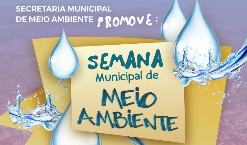 Foto de capa da notícia: Semana do Meio Ambiente: Programação comemorativa e educativa inicia dia 1º de junho