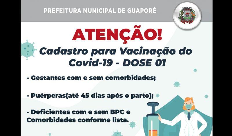 Foto de capa da notícia: Cadastro para Vacinação contra COVID-19 DOSE 1 em Guaporé