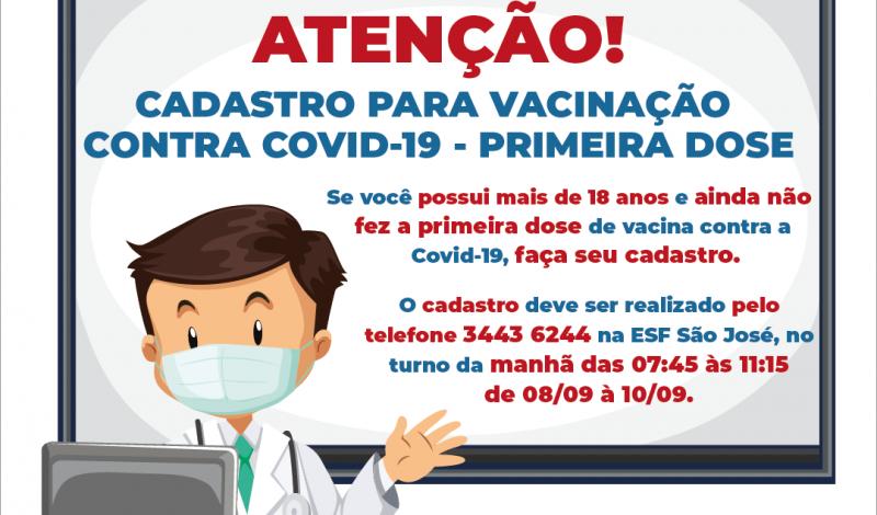 Foto de capa da notícia: Atenção comunidade:  CADASTRO PARA VACINAÇÃO CONTRA COVID-19- PRIMEIRA DOSE