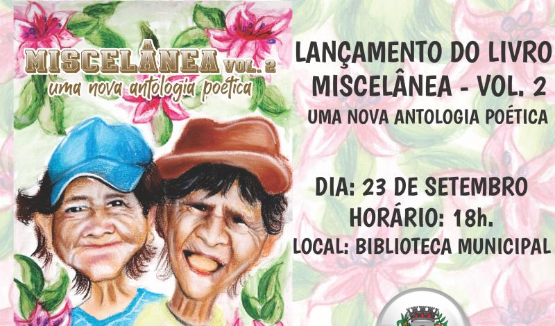 Foto de capa da notícia: Cultura: Biblioteca é palco para lançamento do livro Miscelânea Vol 2