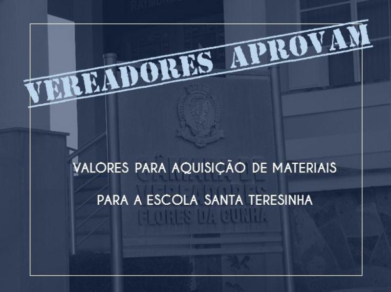 Foto de capa da notícia Vereadores aprovam valores para a escola Santa Teresinha.