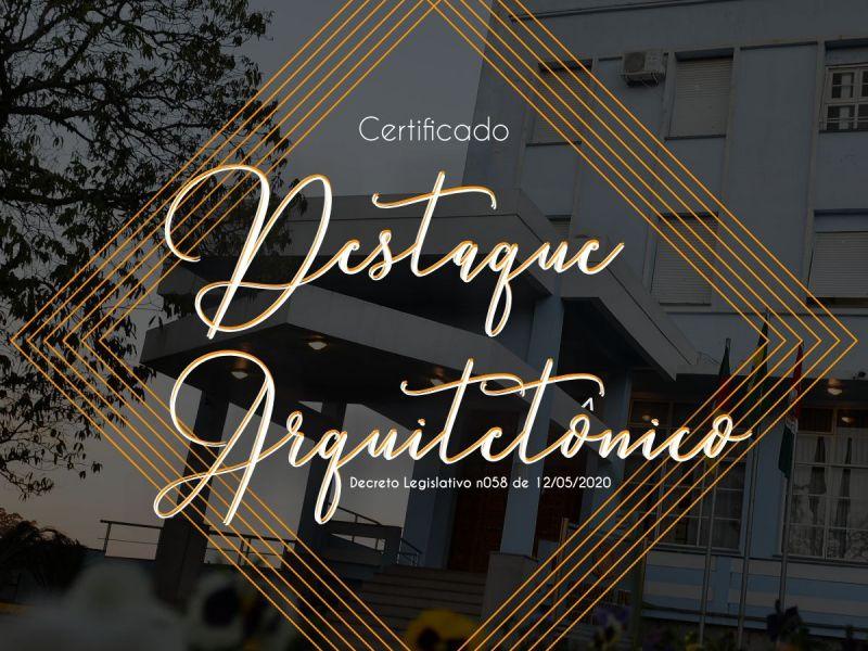 Foto de capa da notícia Certificado Destaque Arquitetônico