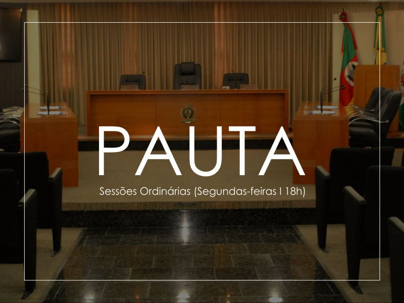 Foto de capa da notícia Pauta - Sessão Ordinária (13.10.2020 - 18h)