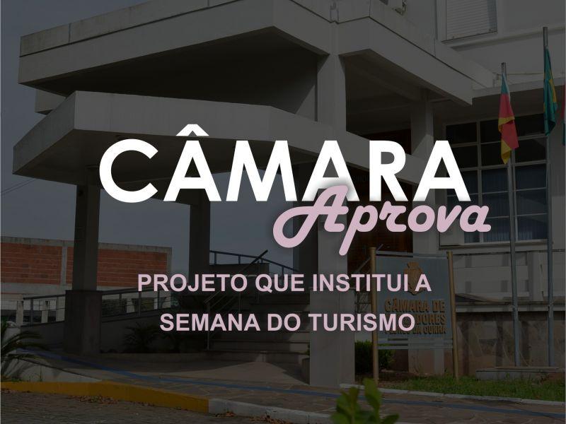 Foto de capa da notícia Câmara aprova projeto que cria a Semana do Turismo.