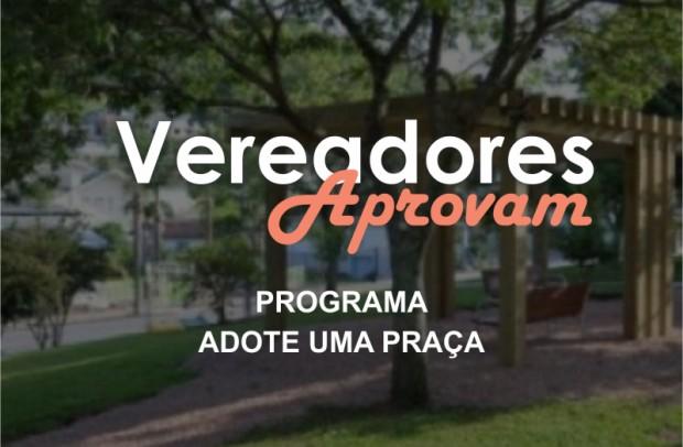 """Foto de capa da notícia: Aprovado projeto """"Adote Uma Praça""""."""