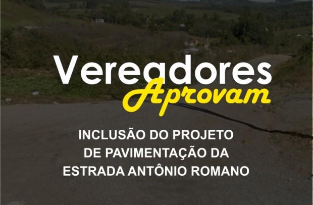 Foto de capa da notícia: Vereadores aprovam inclusão de projeto de pavimentação da Estrada Antônio Romano.