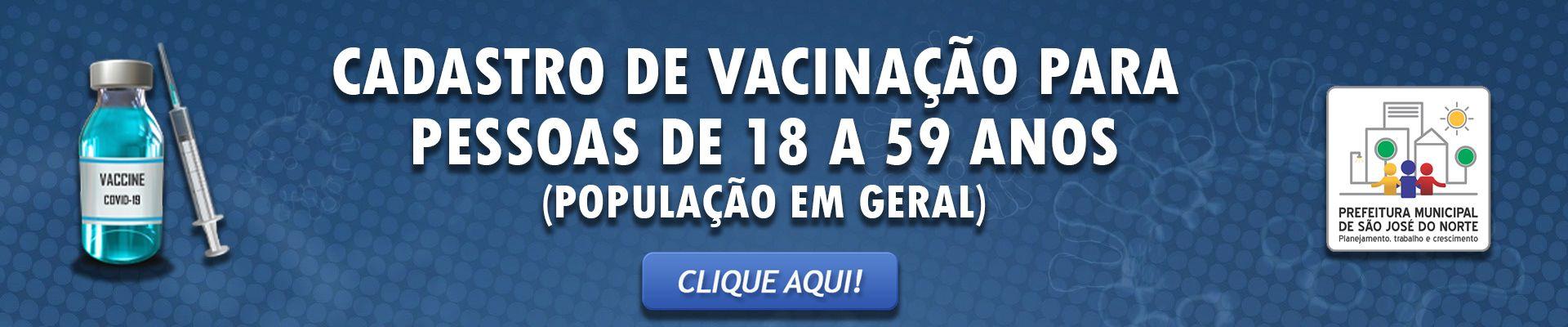 Banner 3 - Vacinação de pessoas de 18 a 59 anos (população em geral) - Covid-19