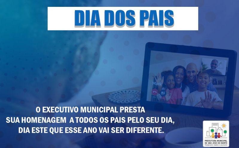 Foto de capa da notícia O Executivo Municipal presta sua homenagem  a todos os pais pelo seu dia, que esse ano possivelmente vai ser diferente dos demais