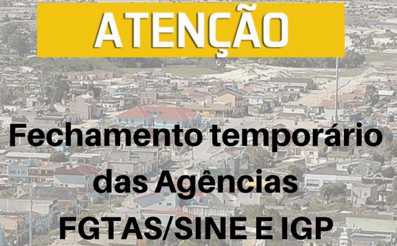 Foto de capa da notícia Devido a determinação do Governo do Estado, SMA informa fechamento temporário das Agências FGTAS/SINE e IGP
