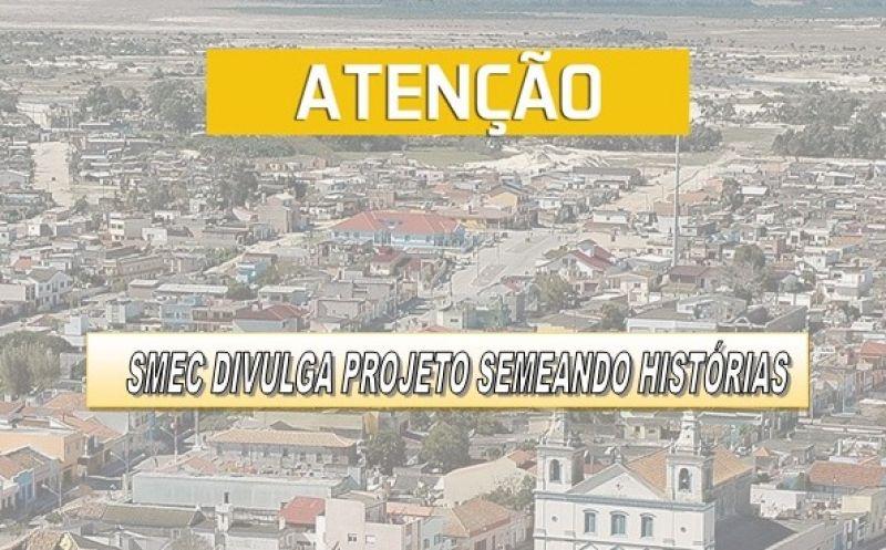Foto de capa da notícia Smec divulga Projeto Semeando Histórias