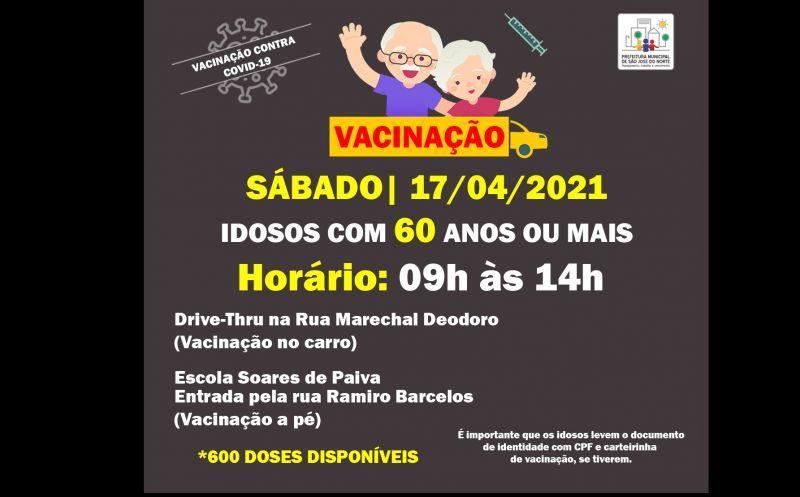 Foto de capa da notícia VACINAÇÃO 17/04 DAS 9H ÀS 14H | VACINAÇÃO PARA IDOSOS COM 60 ANOS OU MAIS