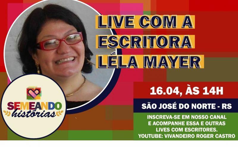 Foto de capa da notícia Live do Projeto Semeando Histórias com a participação escritora Léla Mayer