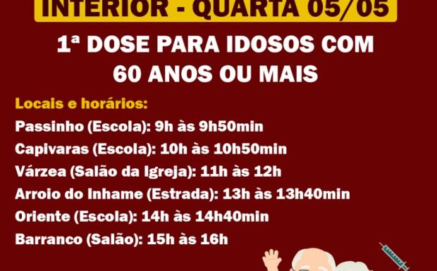 Foto de capa da notícia: VACINAÇÃO 05/05 |  INTERIOR | 1ª DOSE PARA IDOSOS COM 60 ANOS OU MAIS