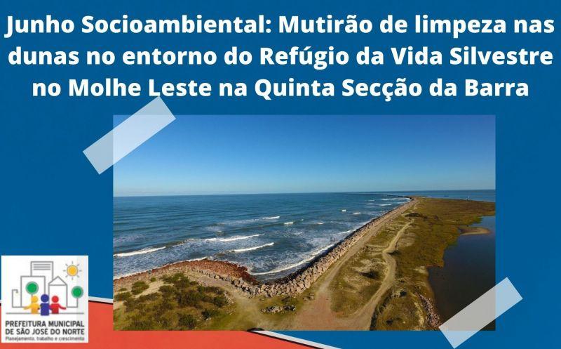 Foto de capa da notícia Junho Socioambiental: Mutirão de limpeza nas dunas no entorno do Refúgio da Vida Silvestre no Molhe Leste na Quinta Secção da Barra