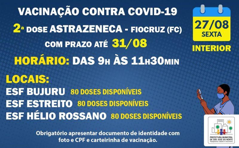 Foto de capa da notícia ATUALIZAÇÃO   VACINAÇÃO INTERIOR   SEXTA 27/08   APLICAÇÃO DE 2ª DOSES ASTRAZENECA - FIOCRUZ (FC) COM PRAZO ATÉ 31/08