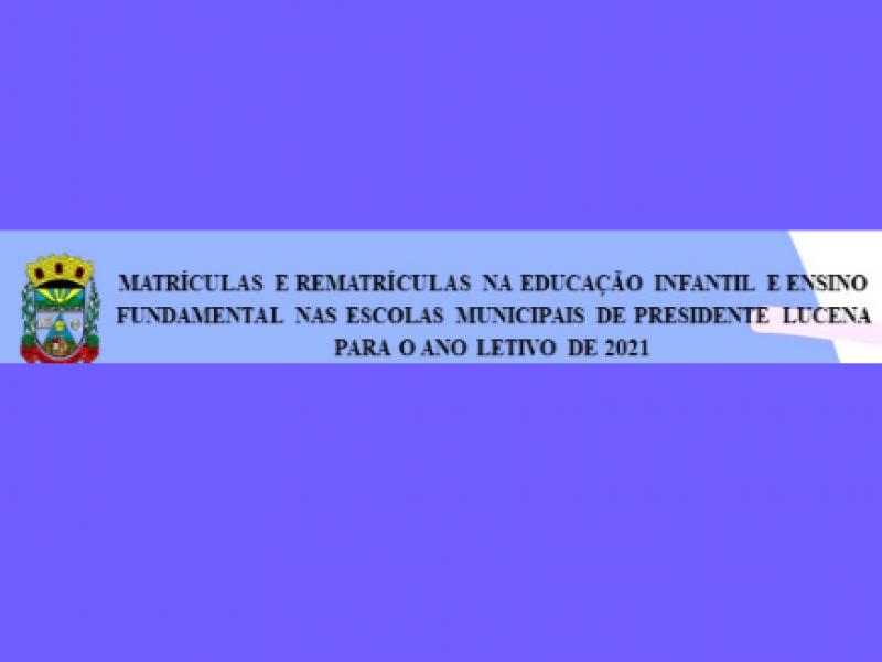 Foto de capa da notícia: MATRÍCULAS E REMATRÍCULAS ESCOLARES PARA 2021