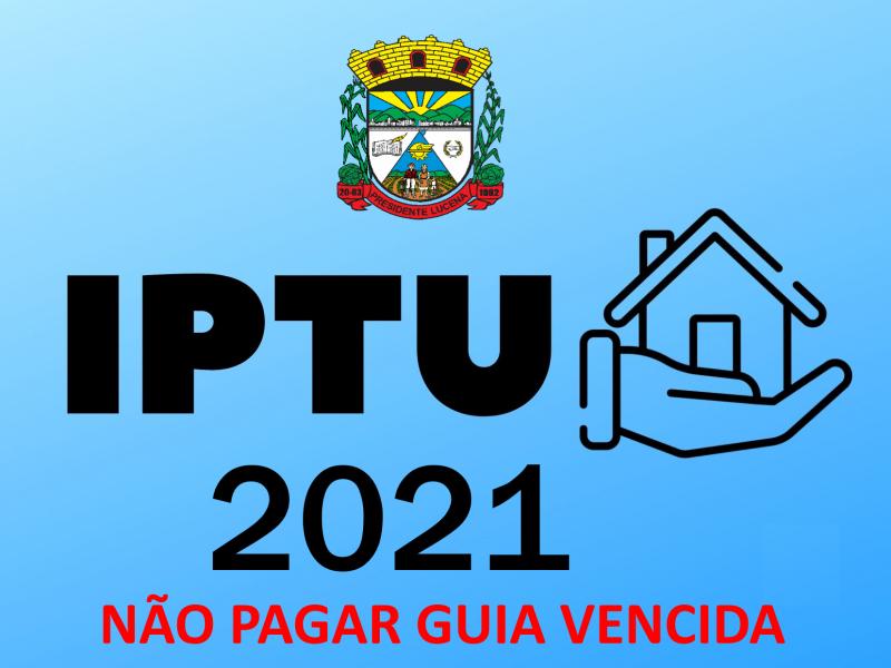 Foto de capa da notícia: IPTU - TAXA DE FISCALIZAÇÃO E ISS - NÃO PAGAR GUIA VENCIDA
