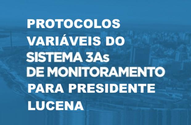 Foto de capa da notícia: PROTOCOLOS VARIÁVEIS