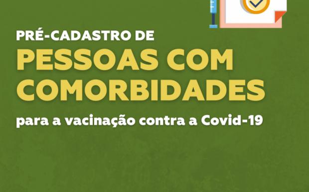 Foto de capa da notícia: Pré-cadastro de pessoas com comorbidades para a vacinação contra a Covid-19