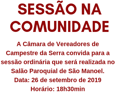 Foto de capa da notícia Câmara de Campestre da Serra irá realizar sessões ordinárias nas comunidades
