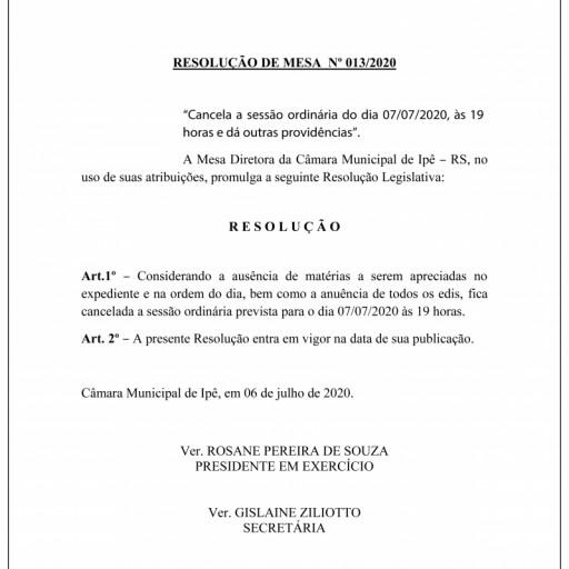 Foto de capa da notícia: Sessão que aconteceria amanhã, 07/07/2020 é cancelada, conforme a Resolução da Mesa Diretora Nº 013/2020: