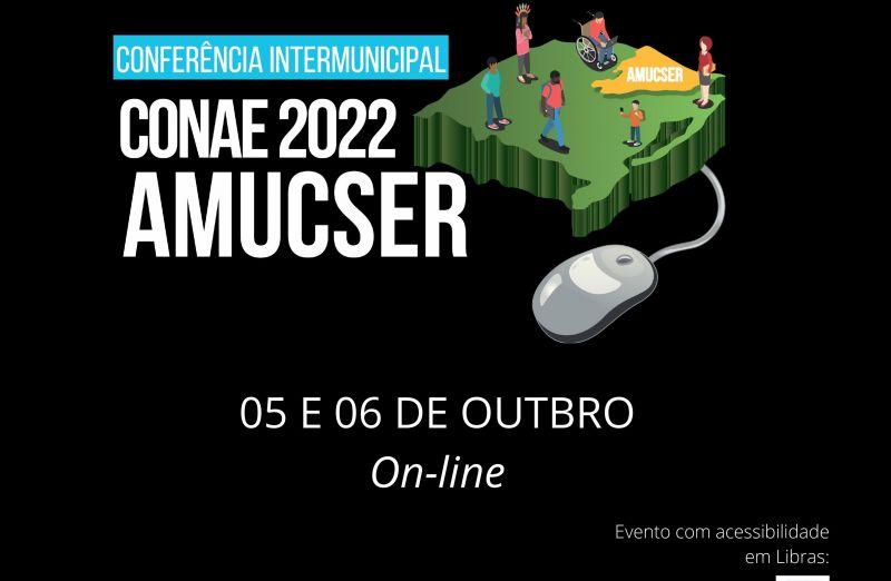 Foto de capa da notícia: Conferência Intermunicipal CONAE/AMUCSER 2021.