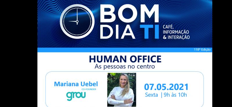 Slides do 118º Bom dia TI - HUMAN OFFICE