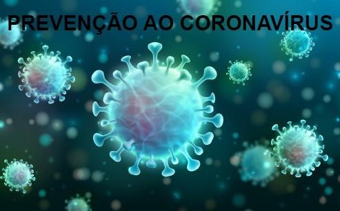 Foto de capa da notícia PREVENÇÃO AO CONTÁGIO PELO CORONAVÍRUS