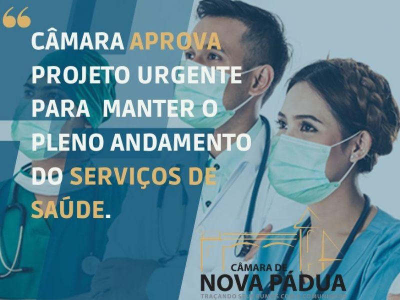 Foto de capa da notícia: Câmara aprova Projeto de Lei urgente para manter o pleno andamento dos serviços de saúde.
