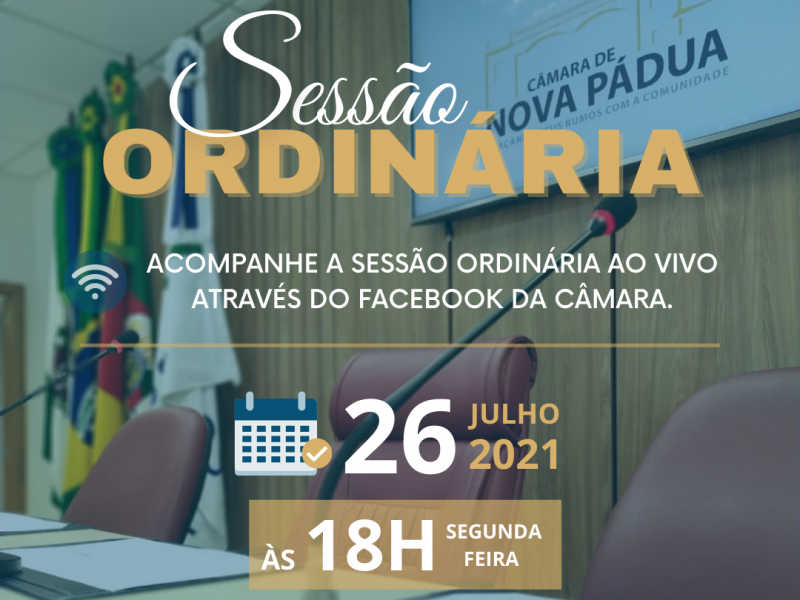 Foto de capa da notícia Horário da Sessão Ordinária da próxima  segunda  26 de  julho foi antecipada para às 18:00 horas.