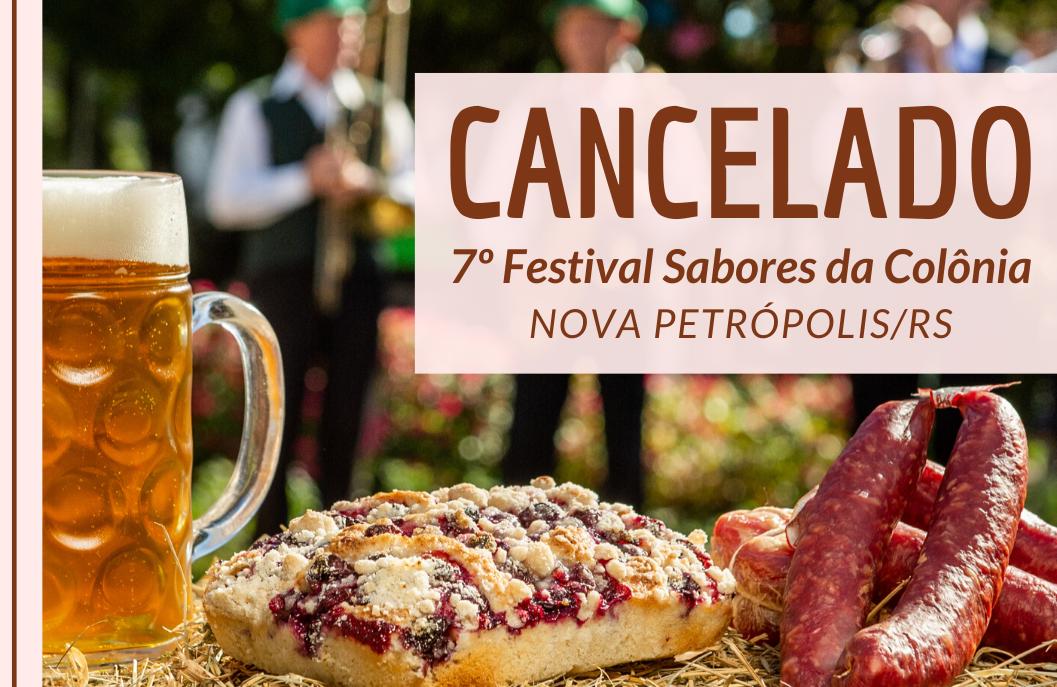 Foto NOTA OFICIAL - Cancelada 7ª edição do Festival Sabores da Colônia de Nova Petrópolis
