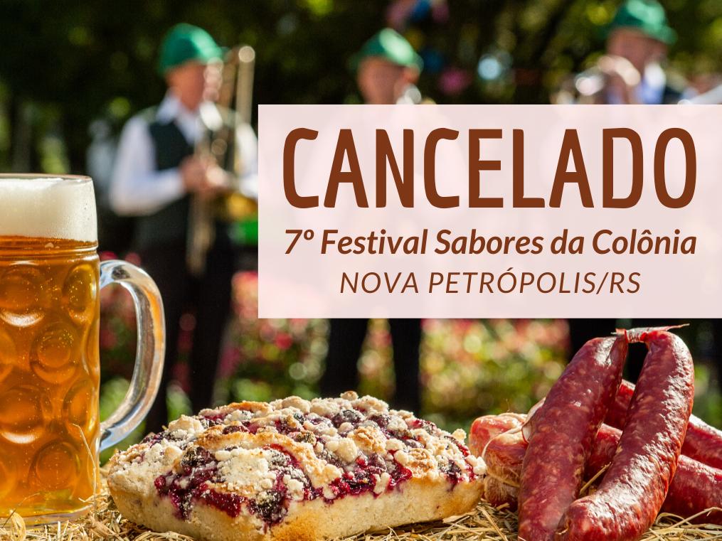 Foto de capa da notícia: NOTA OFICIAL - Cancelada 7ª edição do Festival Sabores da Colônia de Nova Petrópolis
