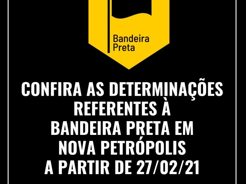 Foto de capa da notícia: Nova Petrópolis cumprirá protocolos da Bandeira Preta a partir deste sábado, 27 de fevereiro