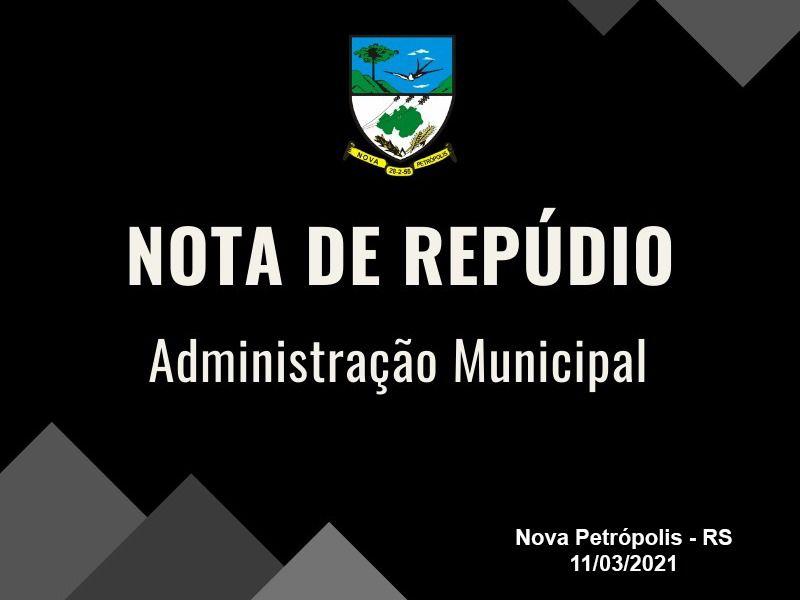 Foto de capa da notícia: Nota de repúdio da Administração Municipal de Nova Petrópolis