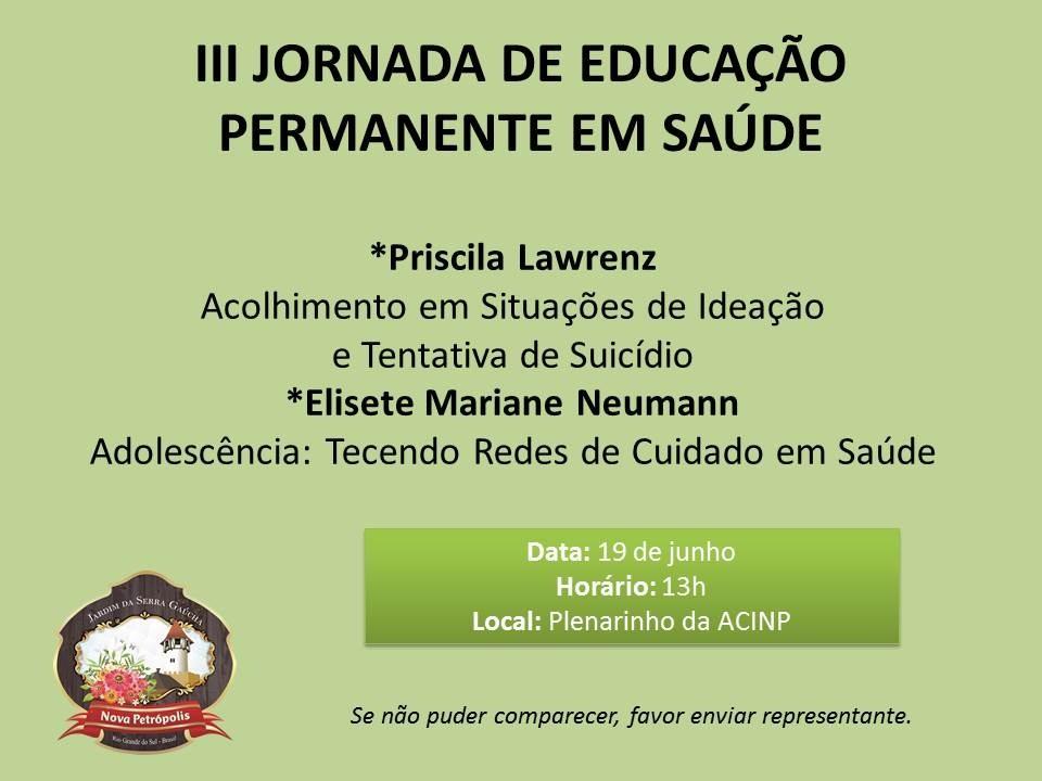Foto de capa da notícia: Nova Petrópolis promove III Jornada de Educação Permanente em Saúde