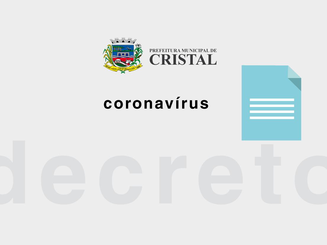 Foto de capa da notícia: Decreto nº 2662/2020 entra hoje (14) em vigor no município de Cristal