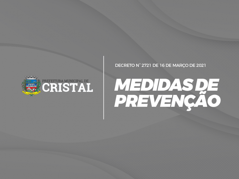 Foto de capa da notícia: Decreto Municipal reforça as medidas de prevenção à COVID-19